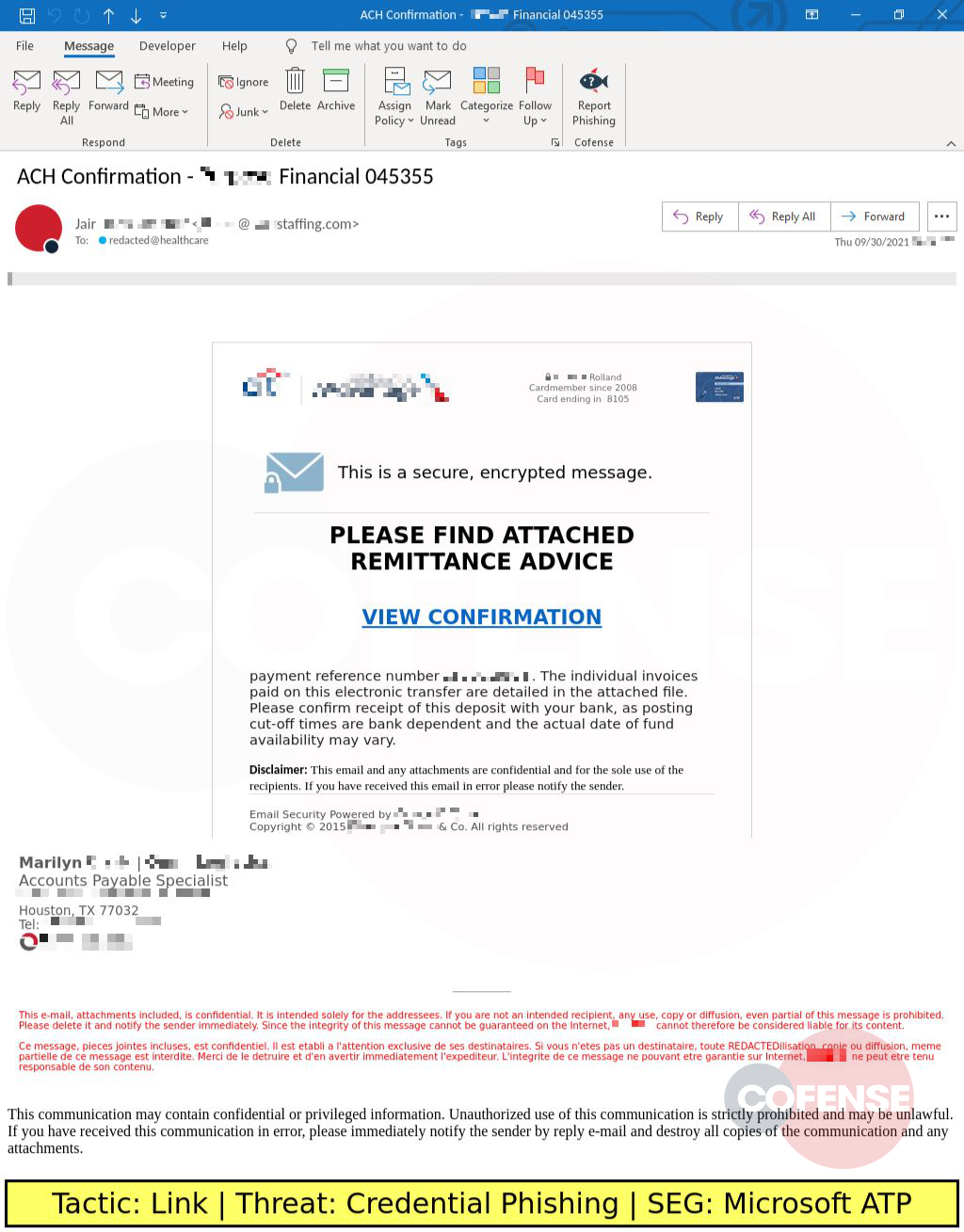 Real Phishing Example: Finance-themed emails found in environments protected by Microsoft ATP deliver Credential Phishing via an embedded link.